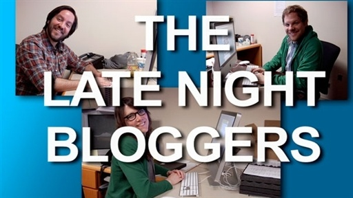 The Late Night Bloggers Video