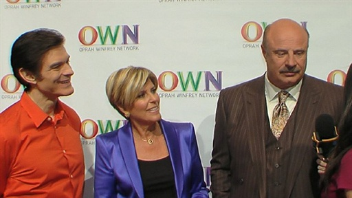 [Dr. Phil, Suze Orman and Dr. Oz Celebrate OWN Launch]