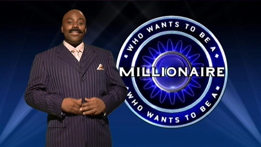 [Who Wants to Be a Millionaire]