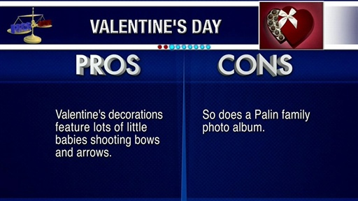 [Pros and Cons: Valentine's Day]