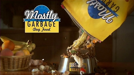 [Mostly Garbage Dog Food]