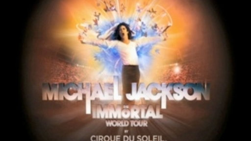 [Michael Jackson's Immortal World Tour]