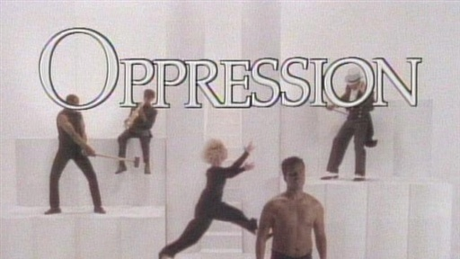 Oppression Video