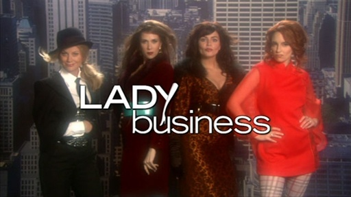 Lady Business Video